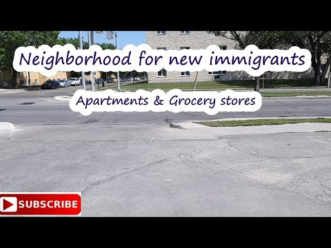A Neighbourhood For New Immigrants In Winnipeg- Apartments & Grocery Store