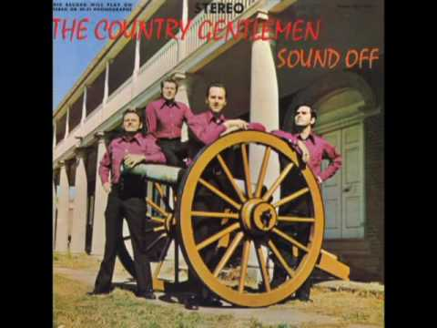 Sound Off [1971] - The Country Gentlemen