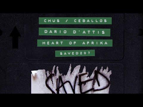 Chus & Ceballos, Dario D'Attis - Heart Of Afrika (Extended Mix)
