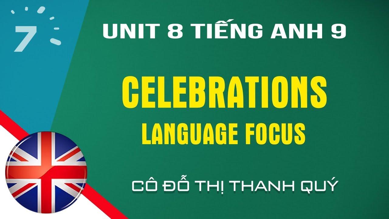 Unit 8: Language Focus trang 70 SGK Tiếng Anh lớp 9  HỌC247