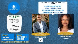 CSP Chat - Oct 2nd, 2021 - CSP's Artistic Director chats with Jean Pierre-Louis of CapraCare