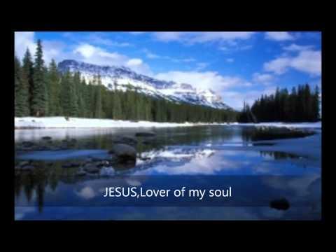 JESUS,Lover of my soul