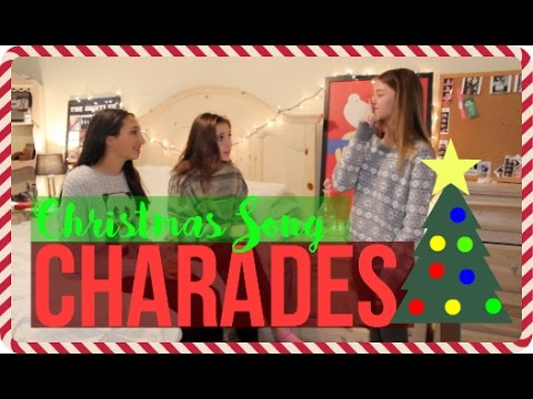 CHRISTMAS SONG CHARADES W/ GRACE & KATE!
