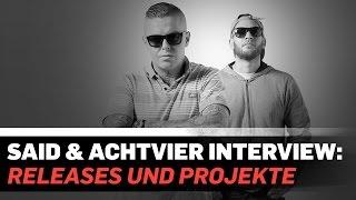 Interview: Said und AchtVier über anstehende Releases und Projekte