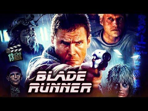 13 O'Clock Movie Retrospective: Blade Runner