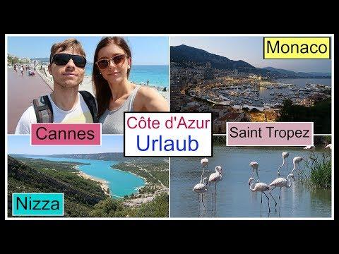 Côte D'Azur ❤ URLAUB In Südfrankreich ● Nizza / Cannes / Saint Tropez / Avignon / Monaco