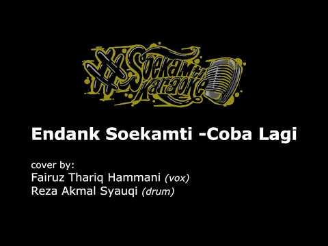 Endank Soekamti – Coba Lagi (cover by Fairuz Thariq Hammani & Reza Akmal Syauqi)