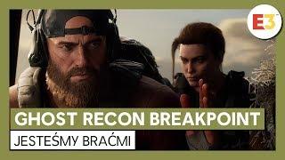 Ghost Recon Breakpoint: Zwiastun z rozgrywką z E3 2019 - Jesteśmy braćmi