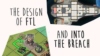 The Design of FTL & Into The Breach