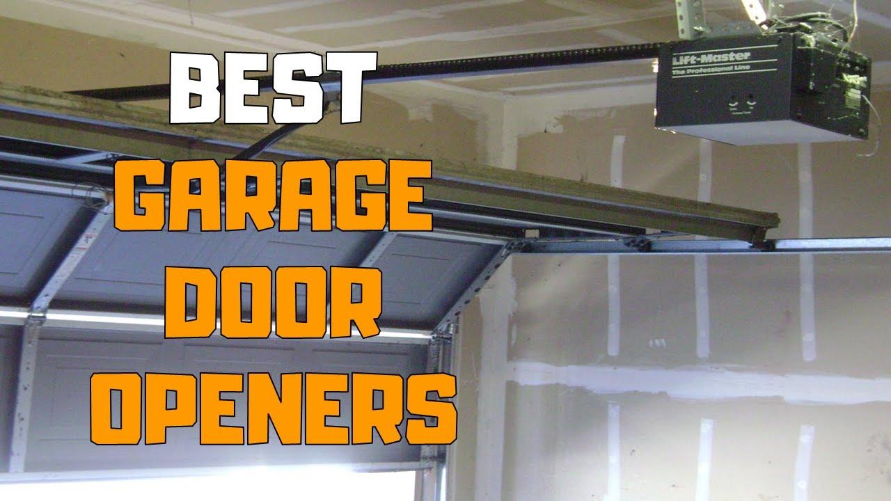 Best Garage Door Openers In 2020 Top 6 Garage Door Opener Picks Youtube