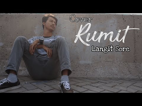Langit Sore - RUMIT (Cover By Simple Mind Project)