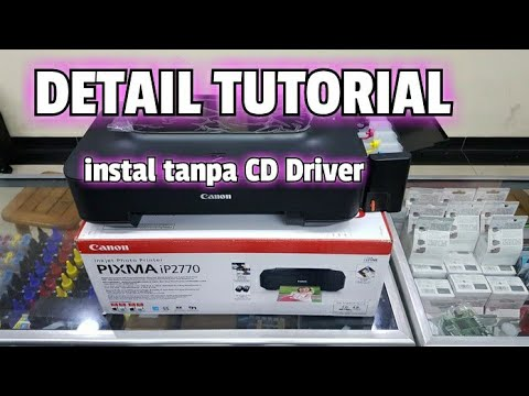 Cara Instal Printer Canon Ip2770 Tanpa Menggunakan Cd Driver How To Install A Canon Ip2770 Printer Golectures Online Lectures