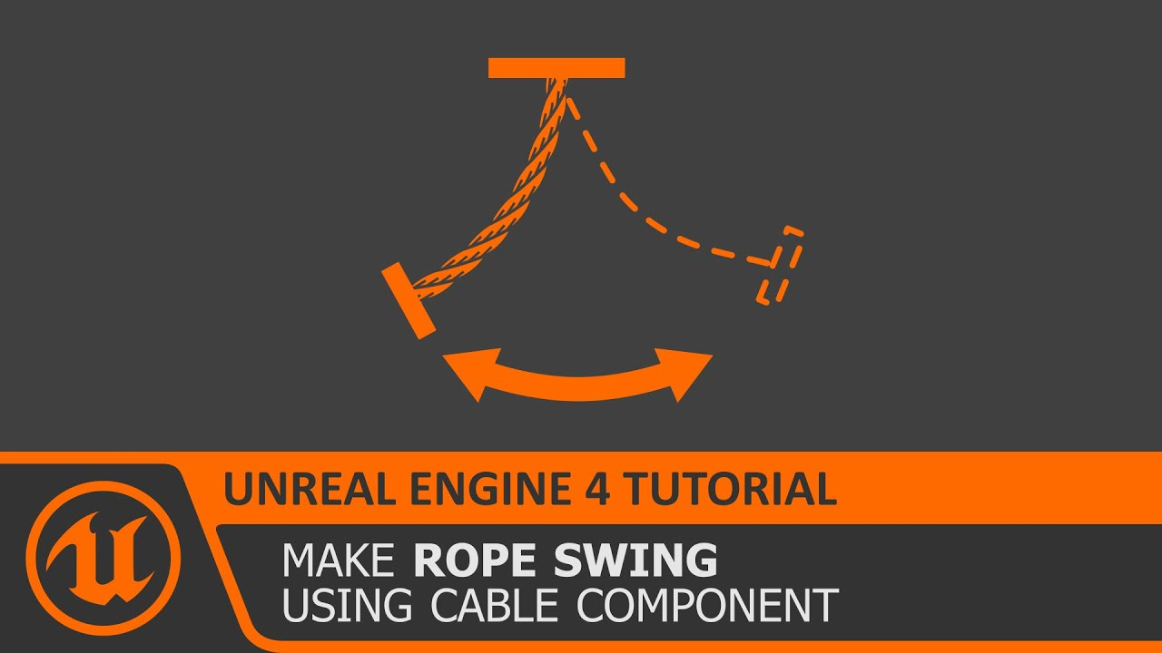 [Unreal Engine 4 Tutorial] Physics Based Rope Swing (UE4 how to)