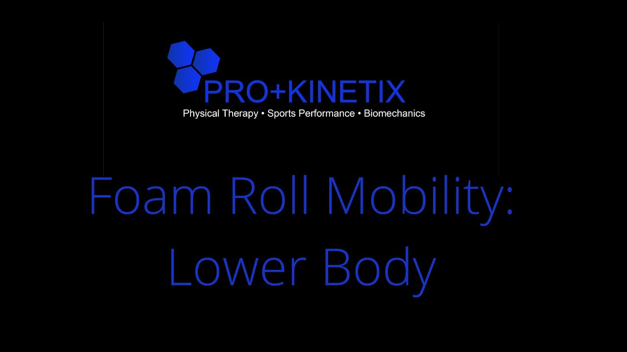 3 BEST Foam Rolling Exercise for you Lower Body