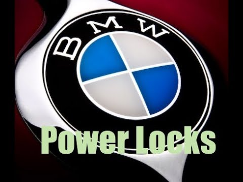How to fix/Diagnose BMW power door lock issues  Including repair broken  central locking