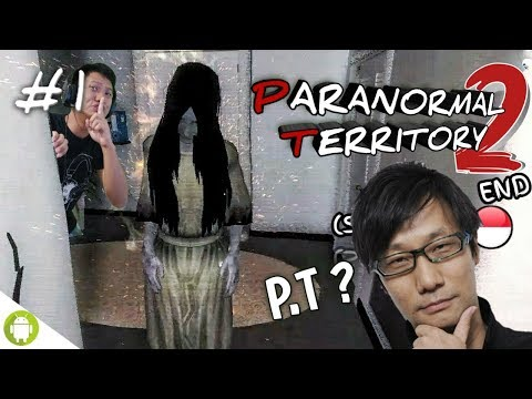 PT SILENT HILL VERSI ANDROID??!! Paranormal Territory 2 Part 1 END [SUB INDO] ~Grafisnya Maknyus!!