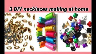 3 DIY necklaces making at home