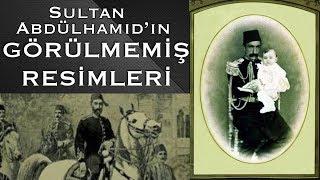 2. Abdülhamid Han'ın Görülmemiş Resimleri   Osmanlı Padişahlarından Albüm