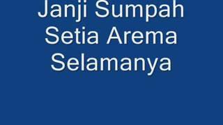 Lagu terbaru arema Janji Sumpah Setia