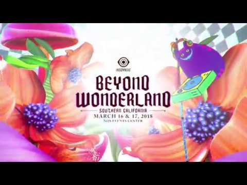 Beyond Wonderland SoCal 2018  Trailer