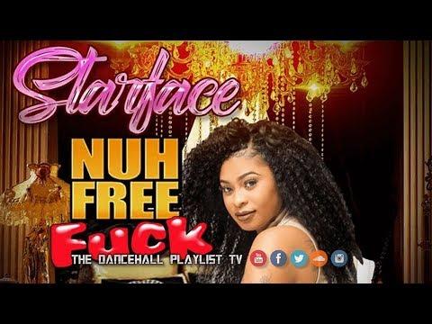 Starface - Nuh Free F**k (2017)