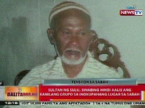 BT: Sultan ng Sulu, sinabing hindi aalis ang kanilang grupo sa Sabah