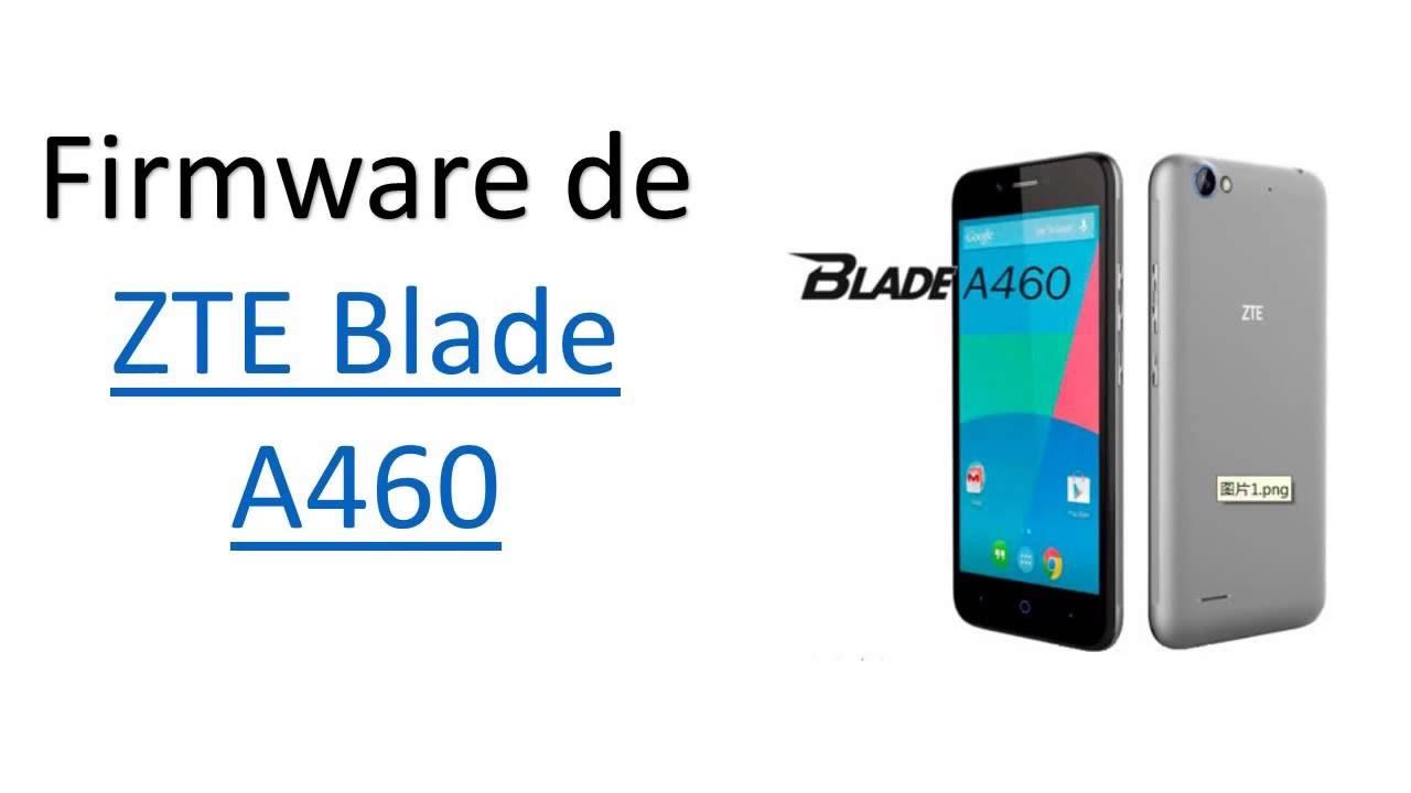 cf98e0c043b Firmware de ZTE Blade A460 (Rom stock) México 2016 - YouTube