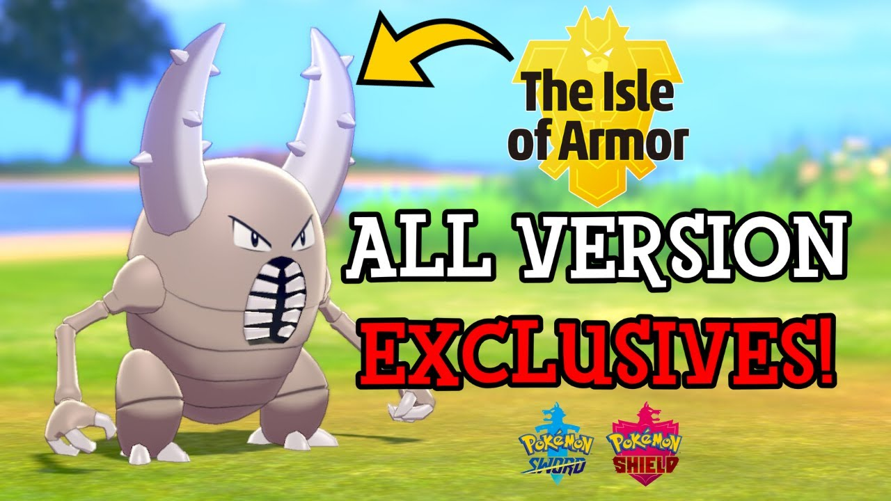 All Version Exclusive Pokemon in Isle of Armor - Pokemon Sword and Shield  DLC - YouTube