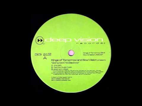 (2000) Kings Of Tomorrow & Soul Vision - The Path [Original Mix]