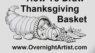 How To Draw Thanksgiving Stuff - Draw Thanksgiving Basket Cornucopia