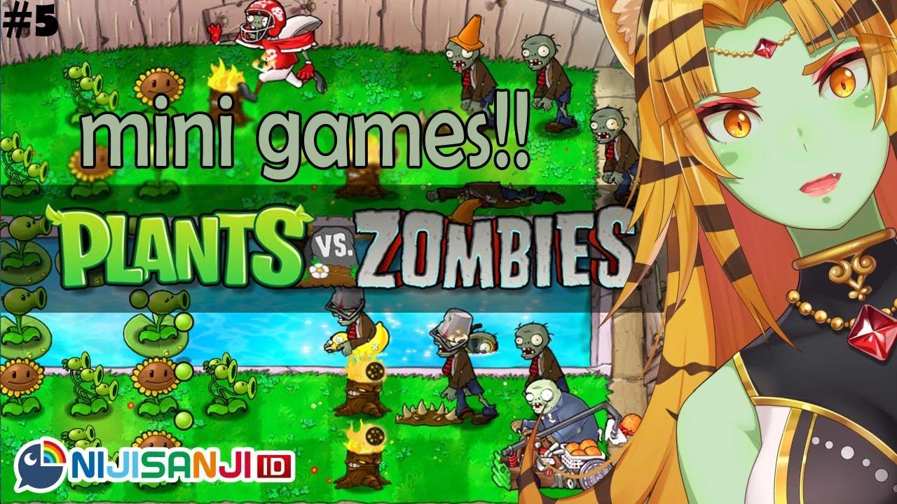【Plants vs. Zombies GOTY #5】Minigames ikz!!!【NIJISANJI ID】