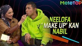 Lawak! Neelofa 'makeup' kan Nabil Ahmad   MeleTOP   The Melvins
