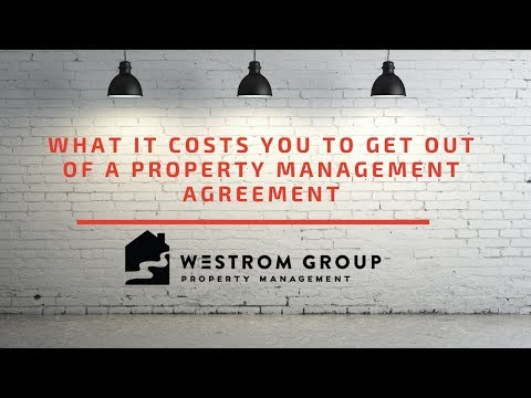 What it costs you to get out of a property management agreement