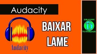 Como baixar o Lame_enc.dll e salvar em MP3 no Audacity