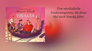 XXL-Hörprobe »Abenteuer Klassik – Vivaldi«