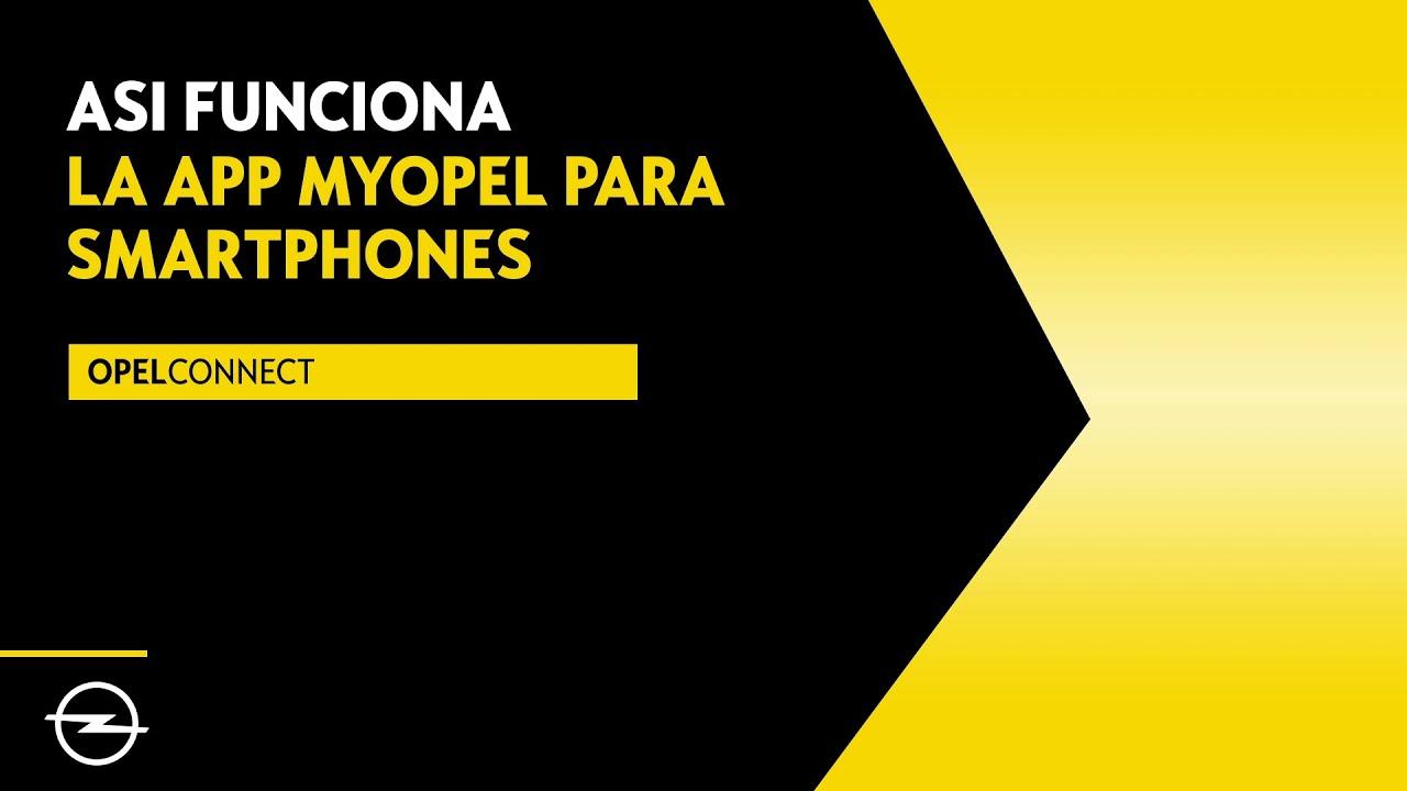 MyOpel App, toda la información sobre tu Opel en tu Smartphone