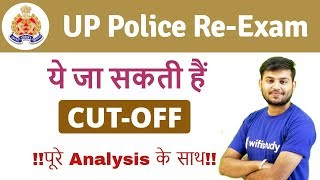 UP Police Re-Exam (25 & 26 Oct, 2018) Expected Cut Off