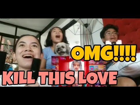 pamilya-reacts-to-blackpink---kill-this-love-|-comeback-is-real!!!-omg!!!!