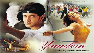 Yaadein Full Movie unknown facts and story | Hrithik Roshan, Kareena Kapoor Khan |