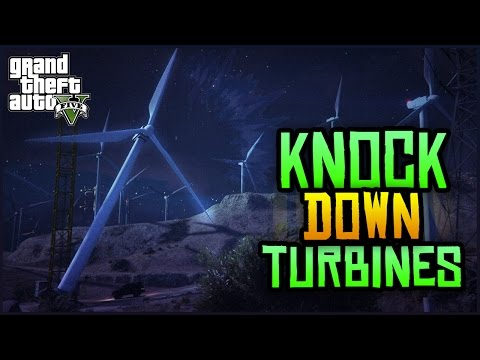 GTA 5 Online - HOW TO KNOCK OVER TURBINES! (GTA 5 Online SECRET Glitches & Tricks)