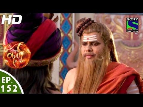 Suryaputra Karn - सूर्यपुत्र कर्ण - Episode 152 - 30th January, 2016