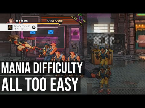 All Too Easy Trophy (Complete A Stage On Mania Difficulty) - Streets Of Rage 4