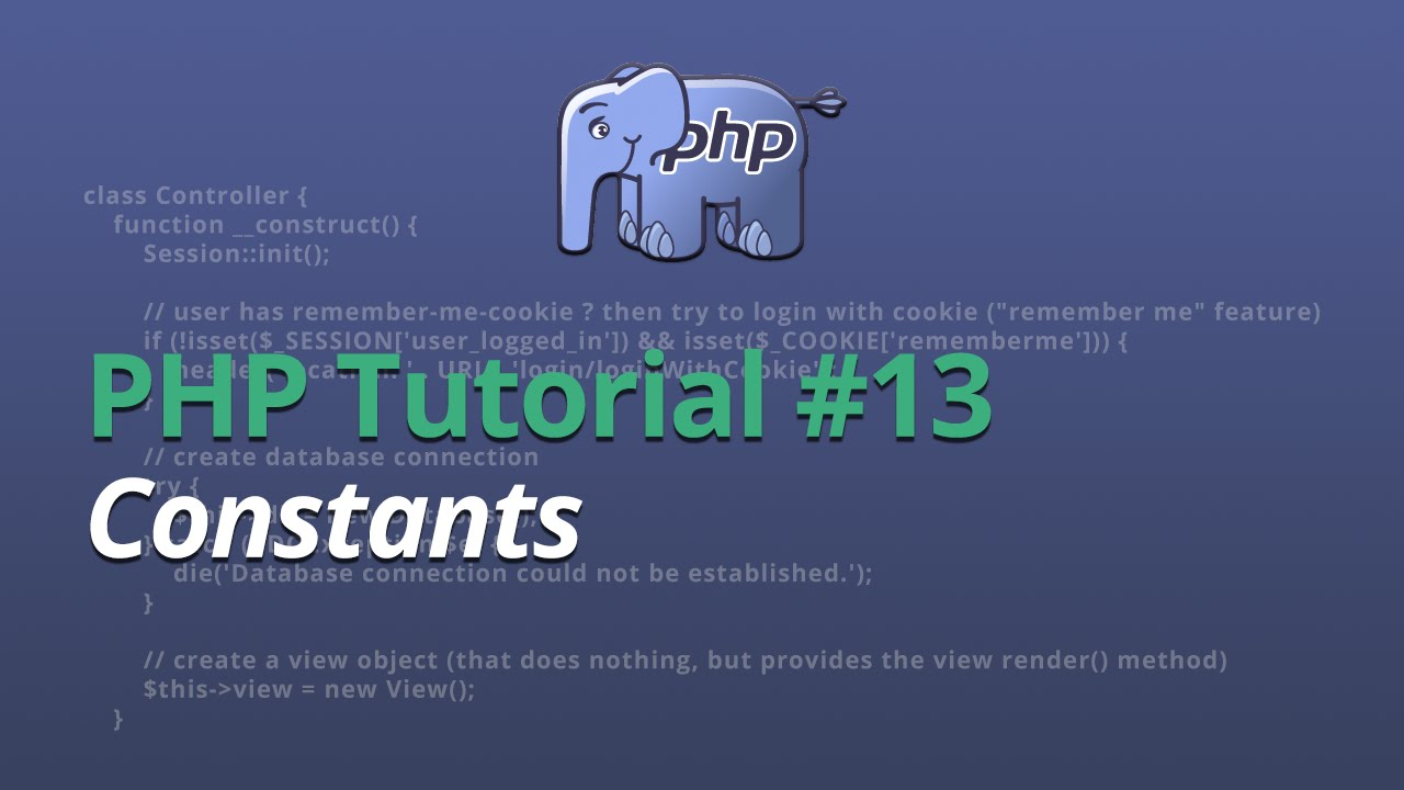 PHP Tutorial - #13 - Constants