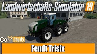 LS19 Modvorstellung - Fendt Trisix - LS19 Mods