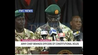 Army Chief Reminds Soldiers Of Constitutional Roles