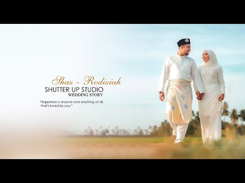 Wedding Story Of Shaz & Rodiziah | Shutter Up Studio | Malaysia