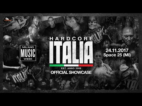 24-11-2017 - Hardcore Italia - Official Showcase @ Milano Music Week - Trailer [HD]