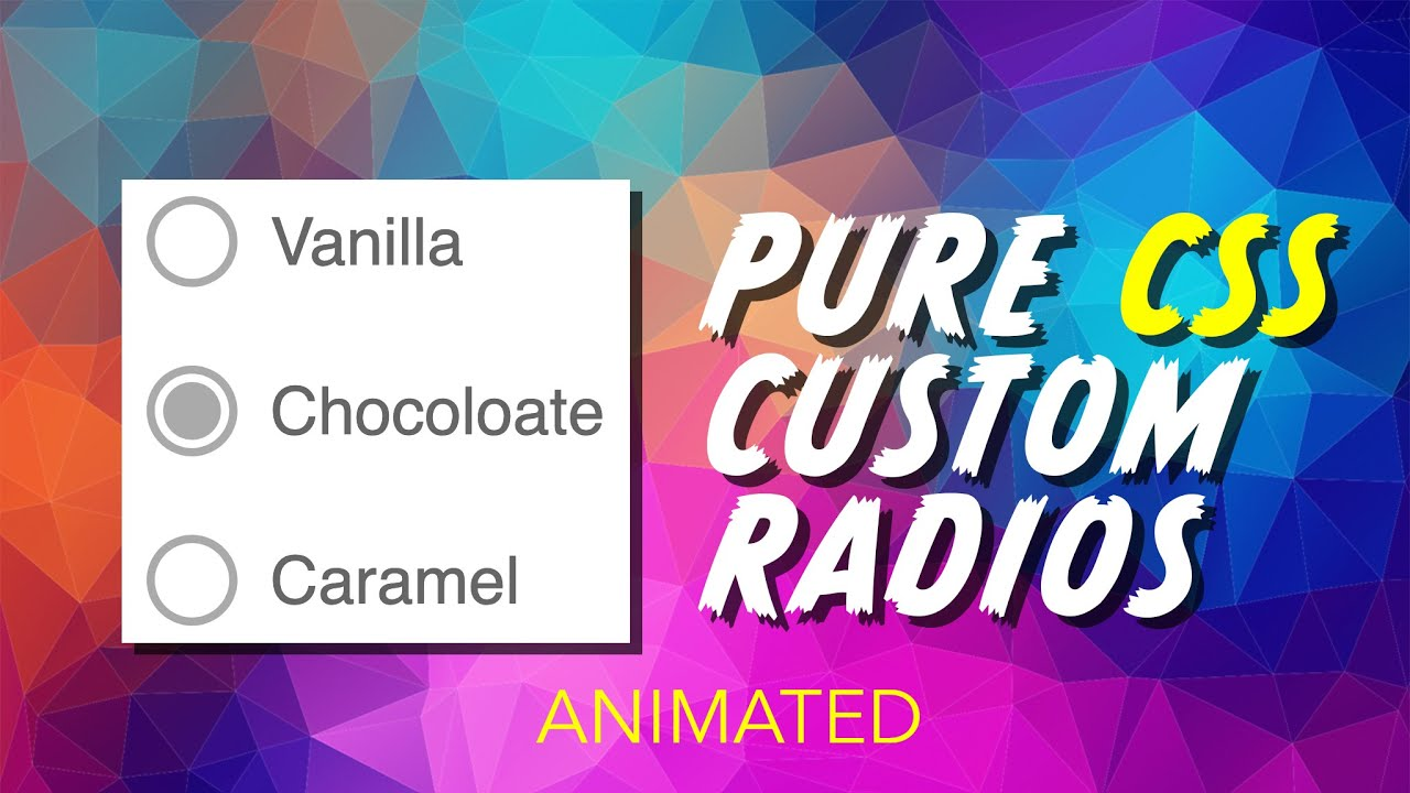 Pure CSS Custom Radio Buttons Tutorial
