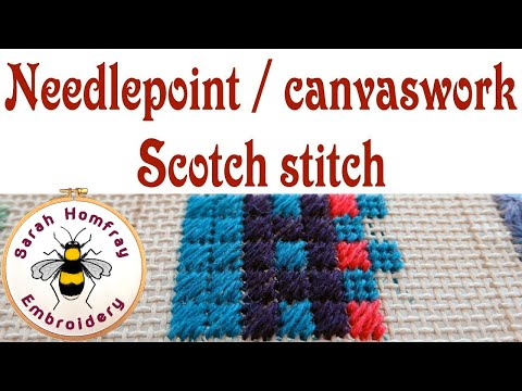 Hand Embroidery - Scotch stitch for needlepoint and canvaswork