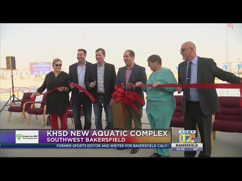 KHSD Unveils New Aquatic Complex In Southwest Bakersfield